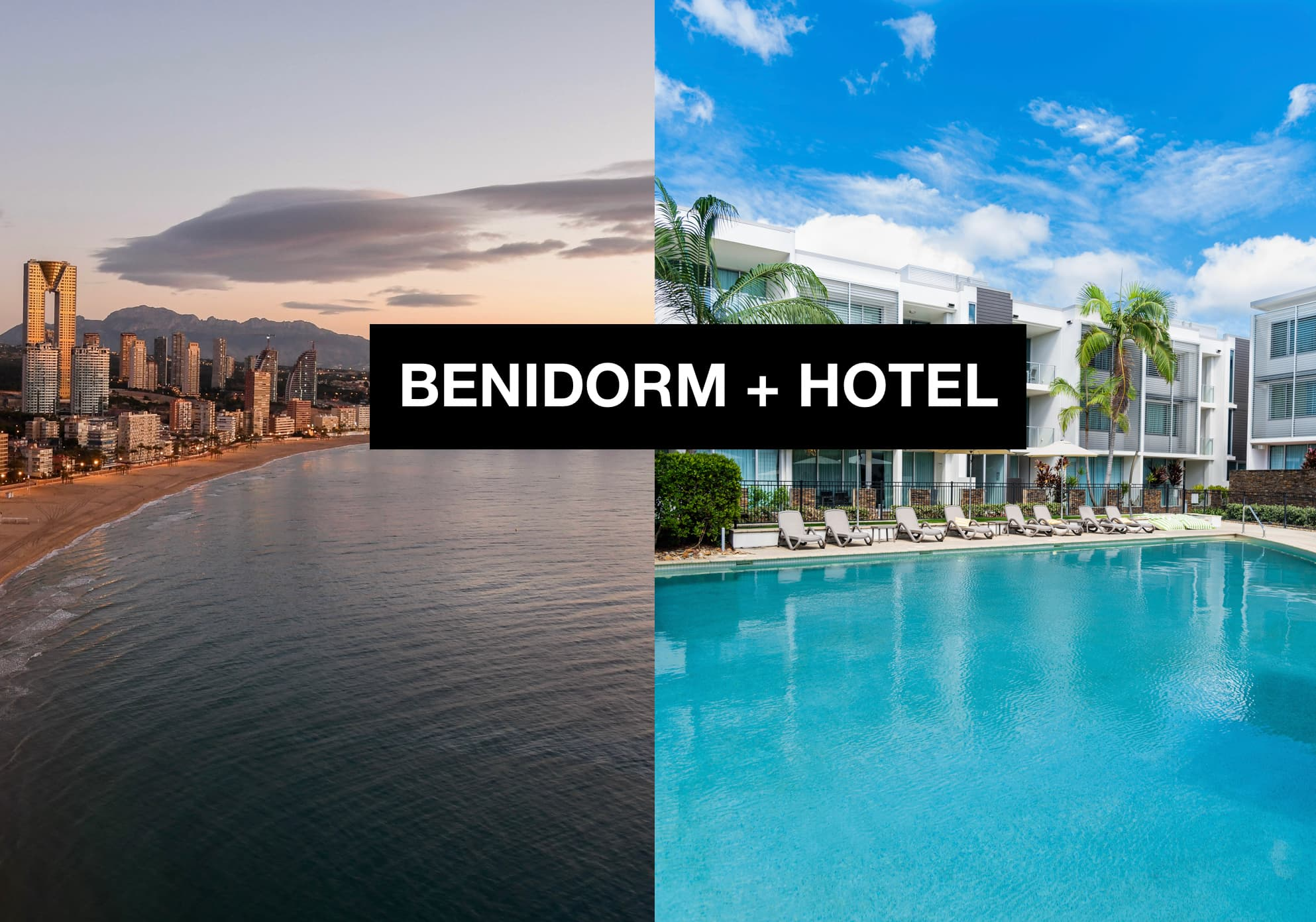 BENIDORM + HOTEL